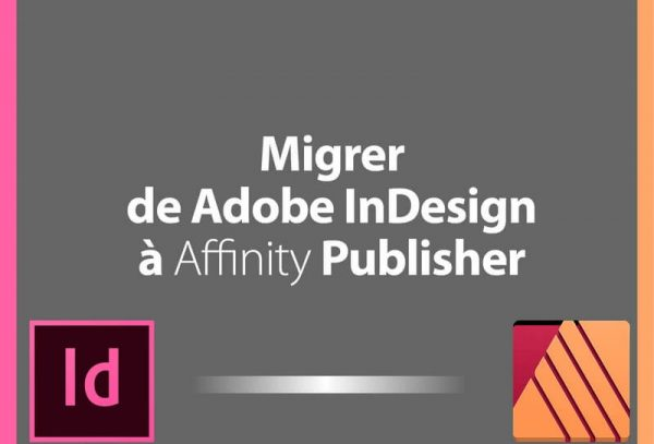 Migrer de Indesign vers Affinity Publisher