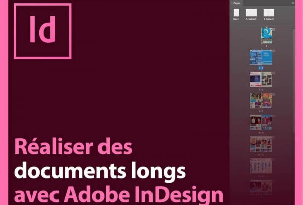 Réaliser des documents longs avec InDesign